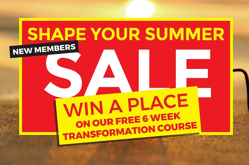 'SHAPE YOUR SUMMER' NEW MEMBERS SALE!